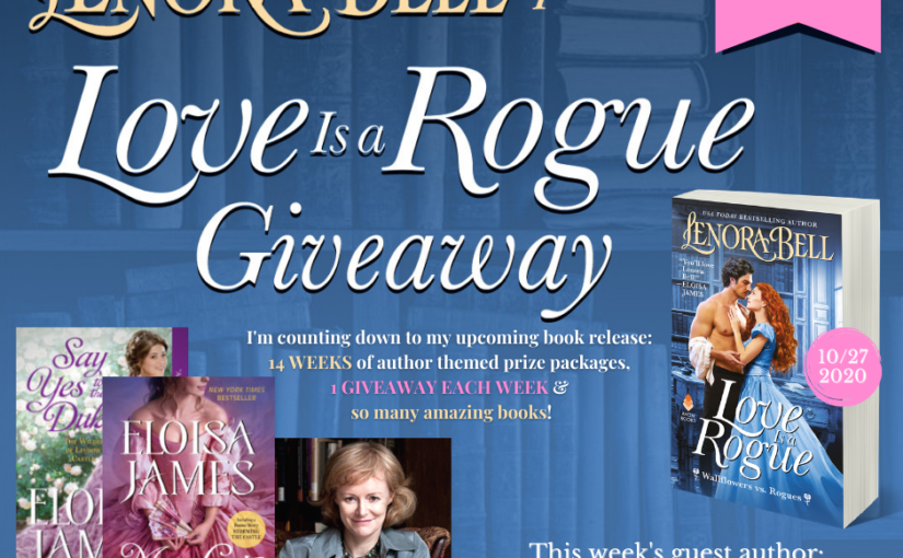 Love Is a Rogue GIVEAWAY WEEK 2